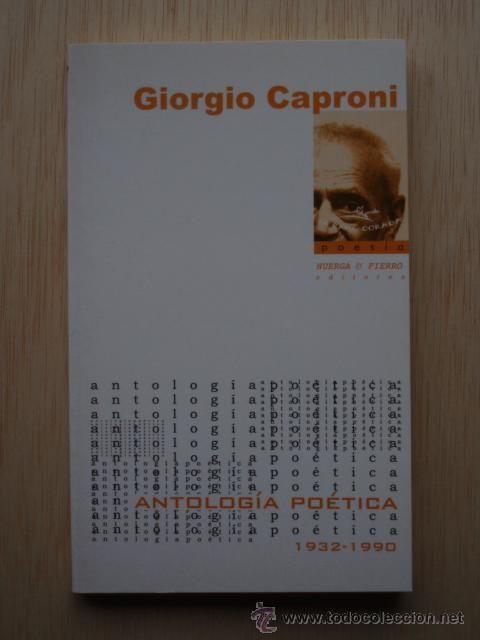 Antología poética (1932-1990)  de Giorgio Caproni