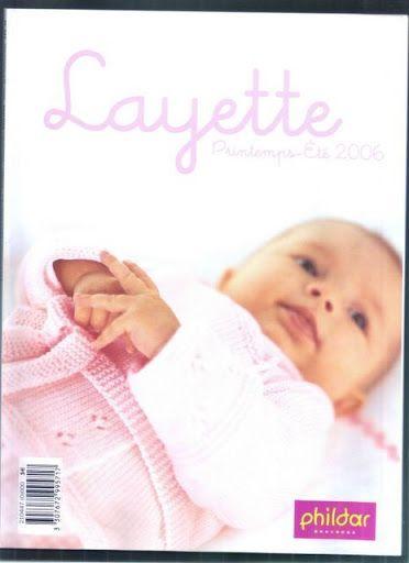 Phildar n°447 Layette printemps-été 2006 *