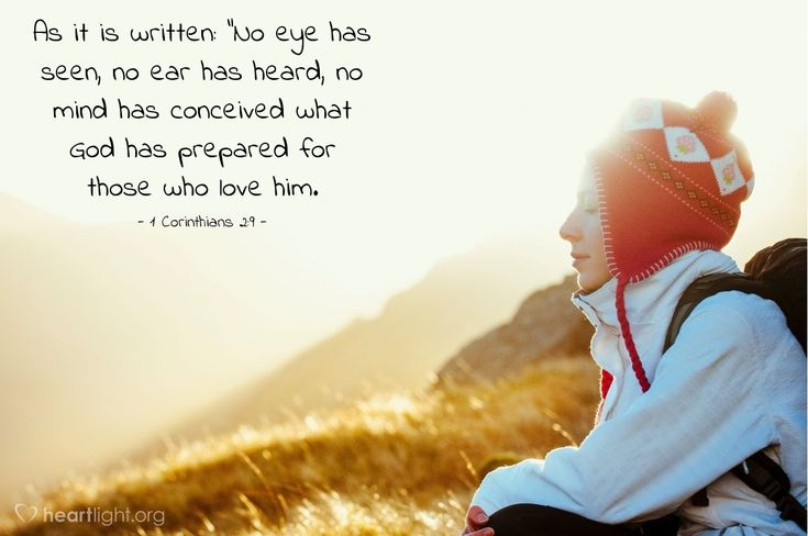 """Illustration of 1 Corinthians 2:9 — As it is written: """"No eye has seen, no ear has heard, no mind has conceived what God has prepared for those who love him."""