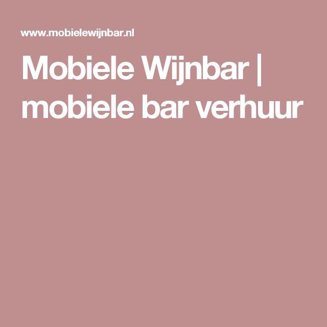 Mobiele Wijnbar | mobiele bar verhuur