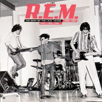 R.E.M - And I Feel Fine...The Best of the I.R.S. Years 1982-1987 (2006)