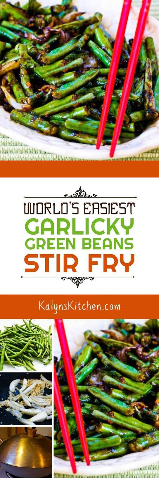 Grab some fresh green beans and make this World's Easiest Garlicky Green Beans Stir Fry; this recipe is amazing and it's low-carb and gluten-free. [found on KalynsKitchen.com]