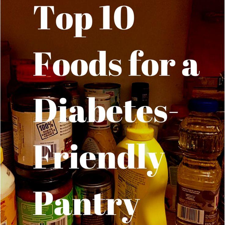 Top 10 Foods For A Diabetes Friendly Pantry The Secret