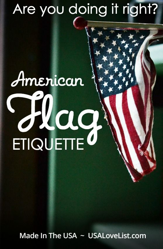 Do you know the rules, customs, and etiquette to respectfully display the American flag? Find out!