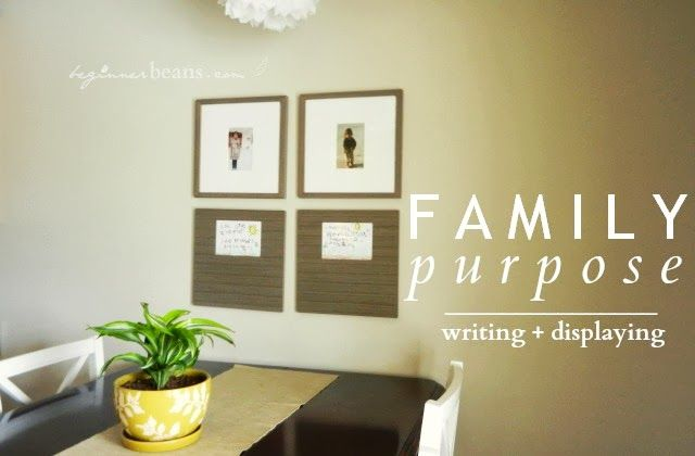 writing + displaying a family purpose statement. Love this for the kitchen!