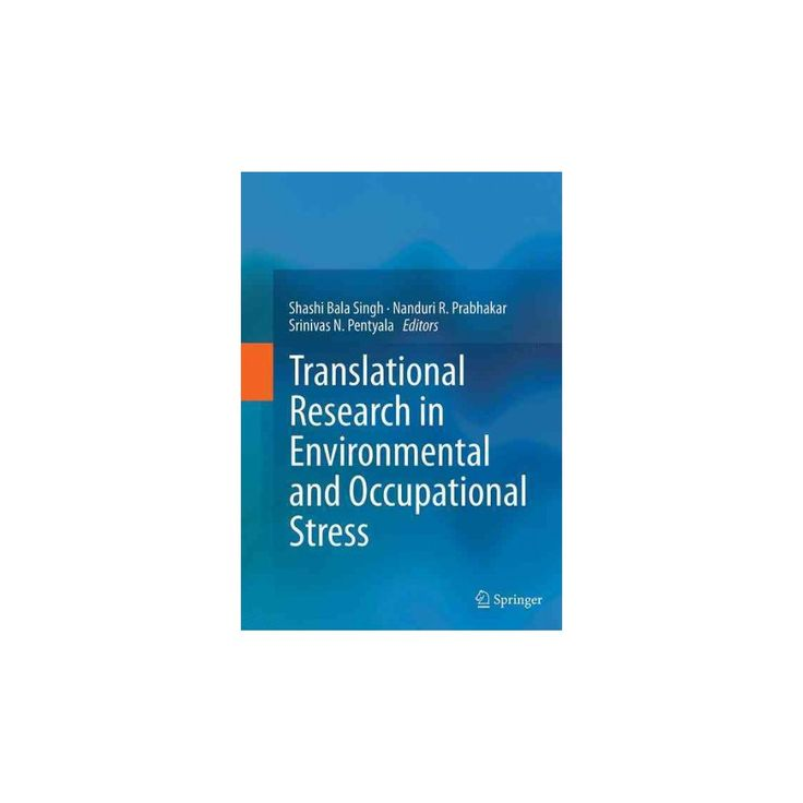 Translational Research in Environmental and Occupational Stress (Reprint) (Paperback)