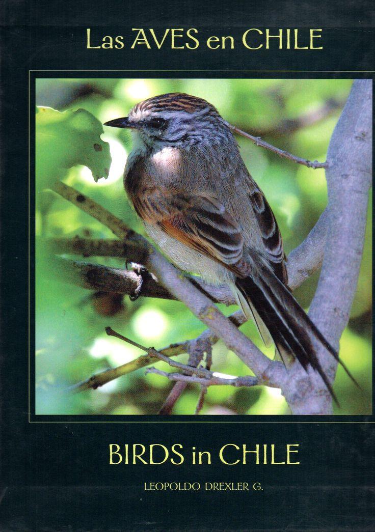 Las Aves en Chile. Leopoldo Drexler G.