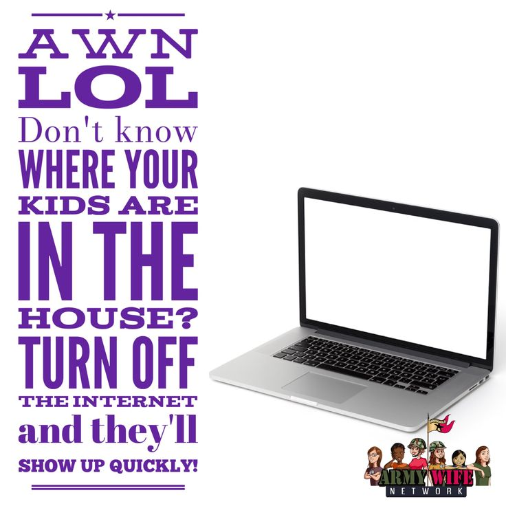 AWN LOL Donu0027t Know Where Your Kids Are In The House? Turn Of