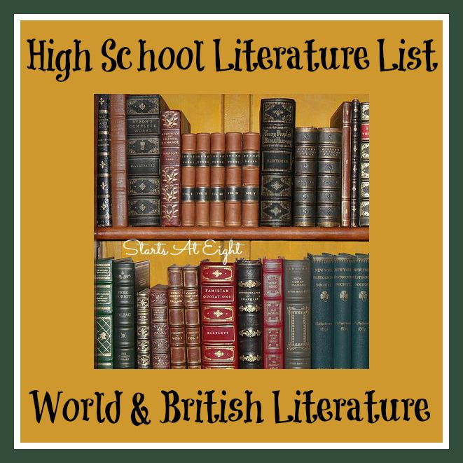 High School Literature List - This is an extensive but certainly not exhaustive list of reading selections for high school. This second section focuses on World (including British) Literature.