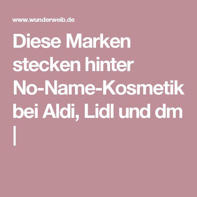 Diese Marken stecken hinter No-Name-Kosmetik bei Aldi, Lidl und dm |