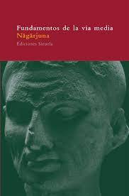 #Libros #Nagarjuna - Fundamentos de la Vía Media #Budismo  https://goo.gl/R7Zsos