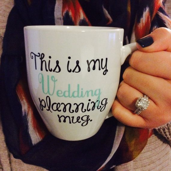 Need a mug for the newly engaged? This mug is perfect for the long nights of planning ahead! Get it in the brides wedding colors, or as pictured.