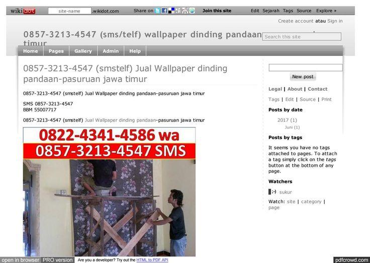 0857-3213-4547 sms telf Wallpaper dinding pandaan-pasuruan