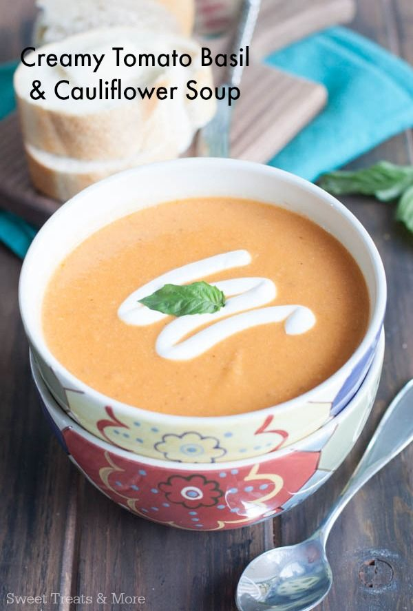Creamy Tomato Basil and Creamy Cauliflower Soup || Sweet Treats and More #soup #healthy #recipe