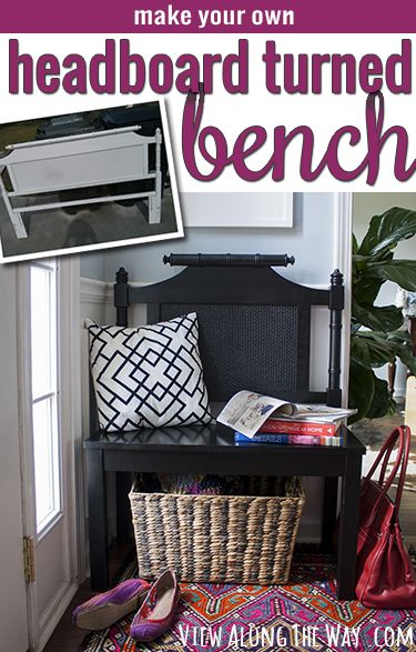 Turn any headboard into a custom-sized bench for your foyer or entryway!