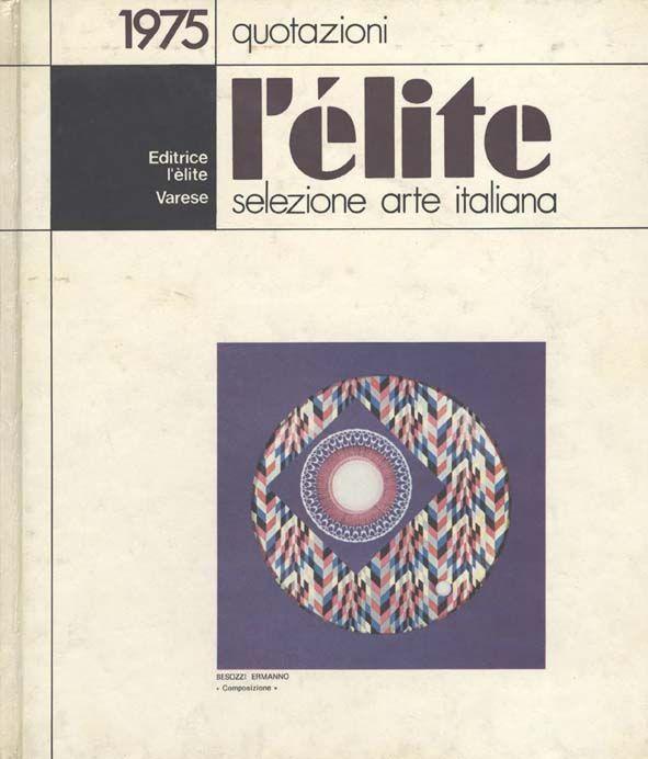 Libri D'Arte 1975 L'èlite, selezione arte italiana, Varese