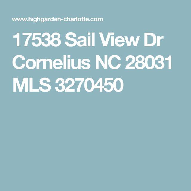17538 Sail View Dr Cornelius NC 28031 MLS 3270450