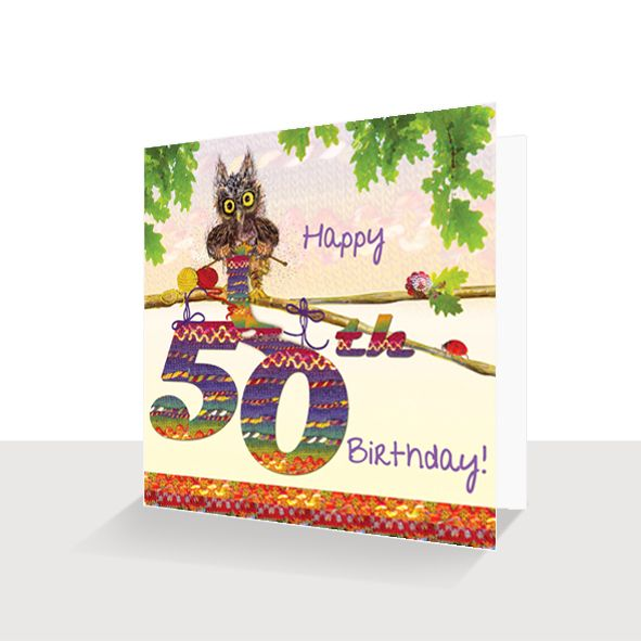 50th Birthday Card Hand Finished : Oakley Owl Knitting, Unique Greeting Cards Online, Buy Luxury Handmade Cards, Unusual Cute Birthday Cards and Quality Christmas Cards
