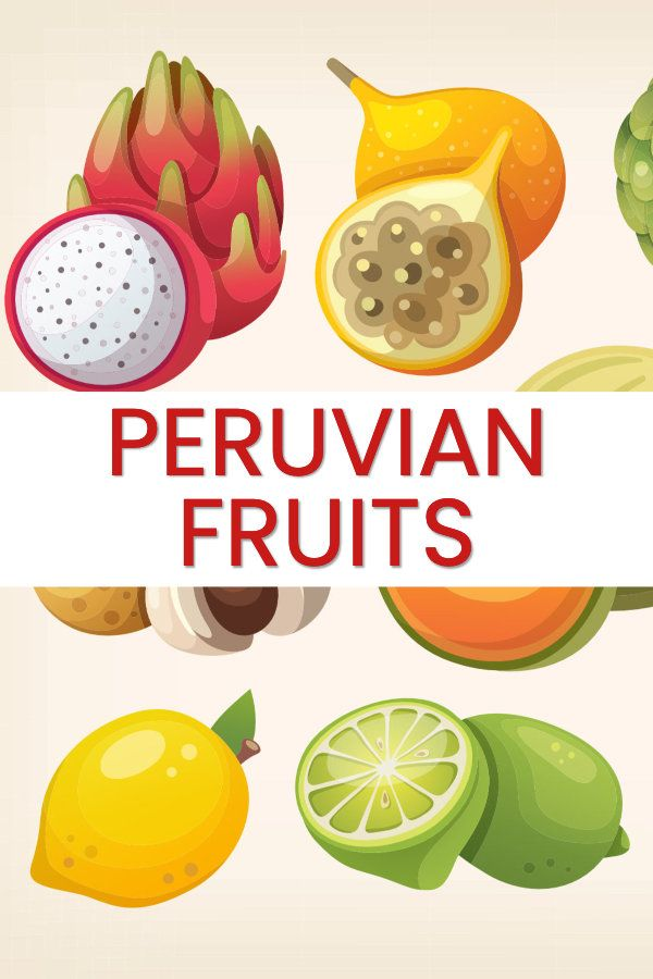 Peruvian Fruits Sweet And Sour Wonders From The Andes To The