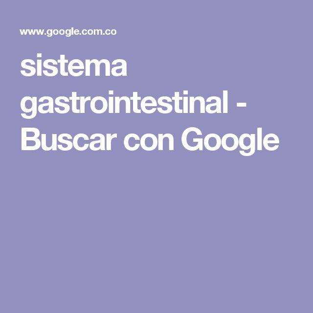 sistema gastrointestinal - Buscar con Google