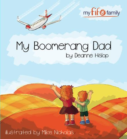 My Boomerang Dad – the fifo wifes store