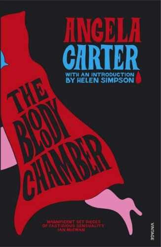 The Bloody Chamber by Angela Carter (~)