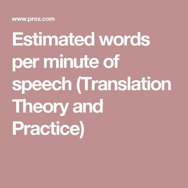 Estimated words per minute of speech (Translation Theory and Practice)