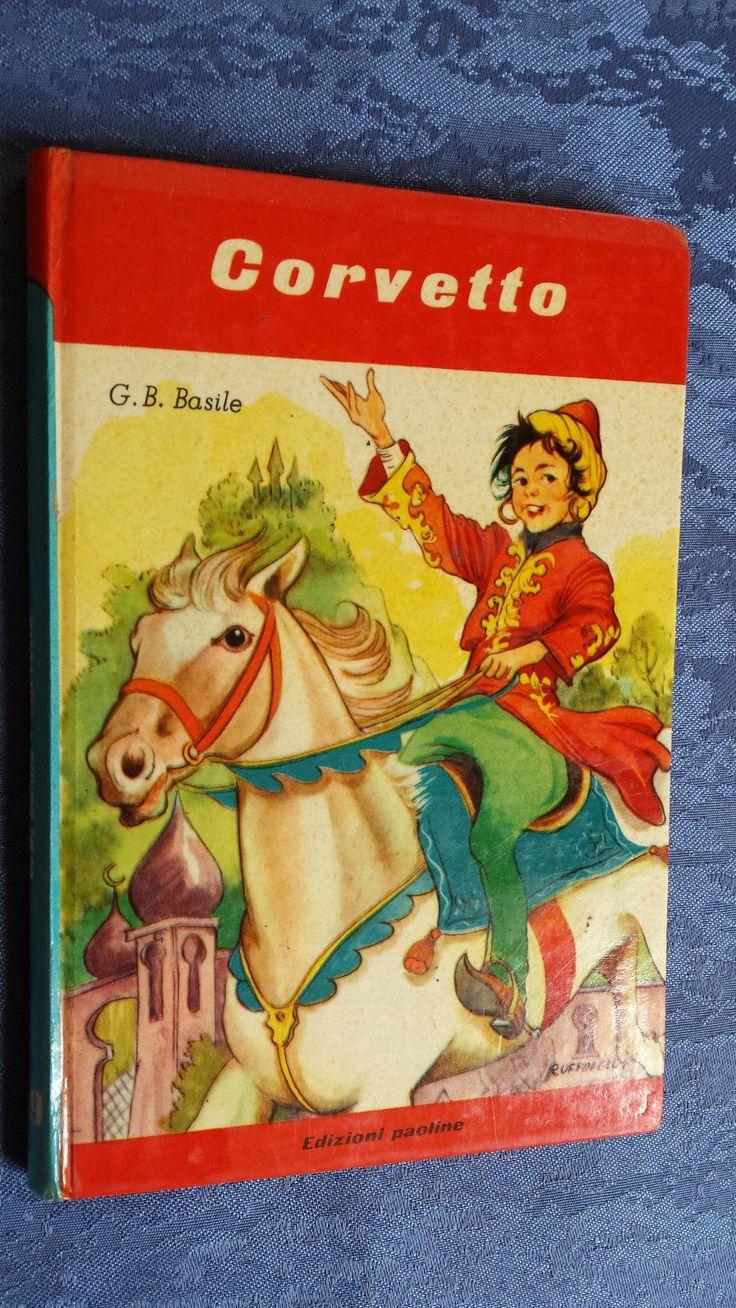 CORVETTO fiabe Giambattista Basile Paoline 1960 Girotondo Serie rossa Ruffinelli it.picclick.com