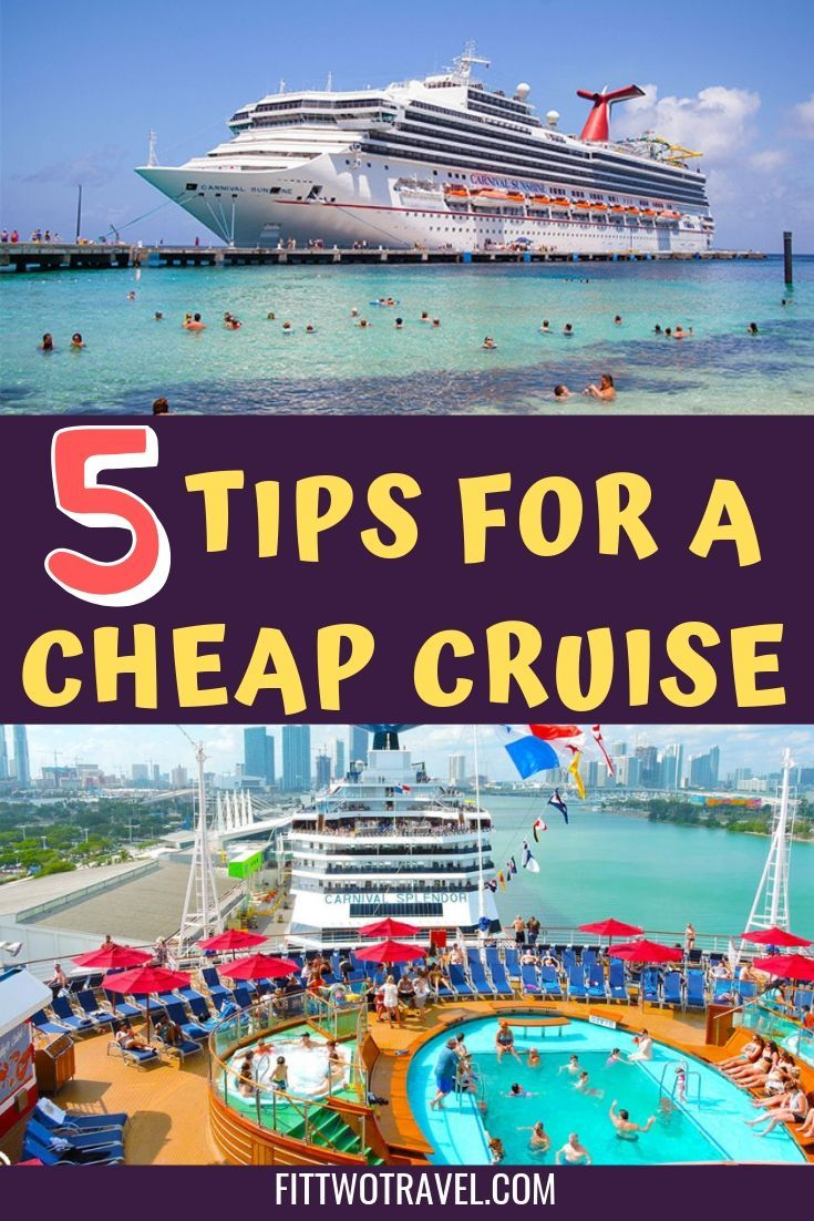How To Plan A Cheap Cruise Cheap Cruises Cruise Vacation