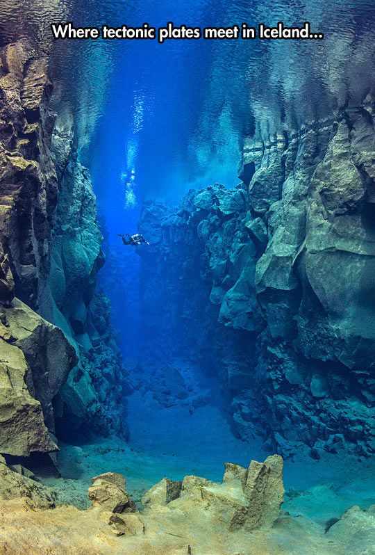 Tectonic Plates Are Beautiful... yeah out of all places that where I be wanna go dive... not