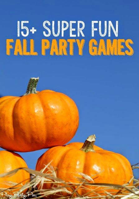 15+ Fall Party Games and Minute to Win It Ideas - Play.Party.Pin
