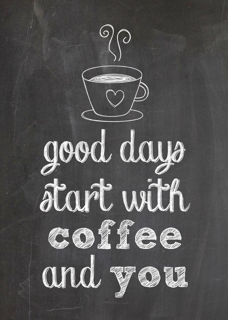 Gratis te gebruiken: Good Days Begin met koffie en U