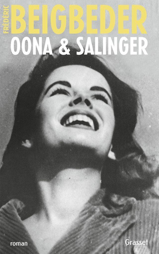 Oona & Salinger, Frédéric Beigbeder, Grasset