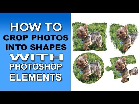 Crop Photos into Shapes with Photoshop Elements