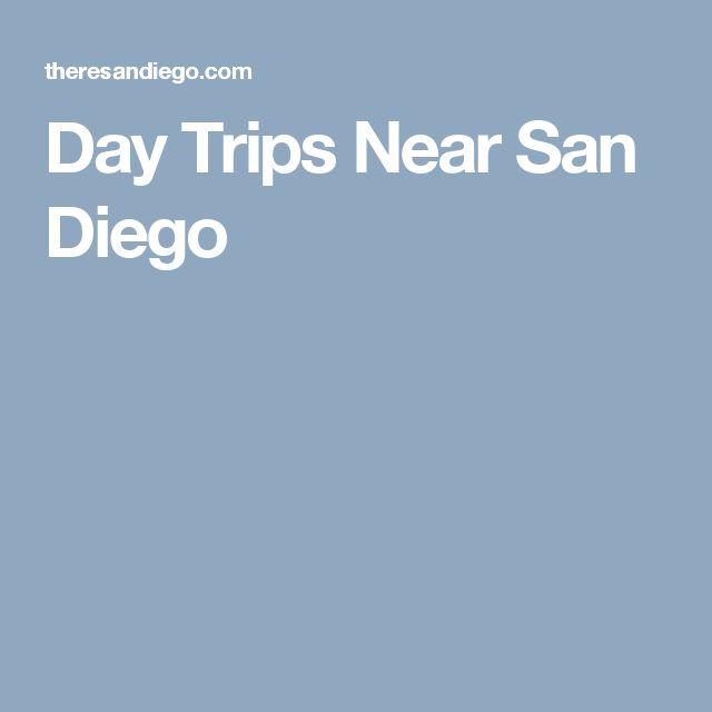 Day Trips Near San Diego