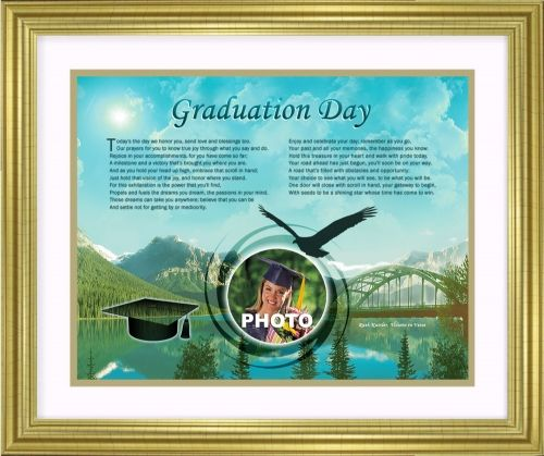 This one-of-a-kind inspirational graduation poem will become a lifelong treasure when it is personalized with your graduate's photo. The 11 x 14 artwork is available in your choice of print only, canvas print, canvas framed, and silver and gold double-matted frames - all with free shipping in the US.