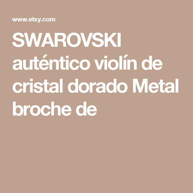 SWAROVSKI auténtico violín de cristal dorado Metal broche de