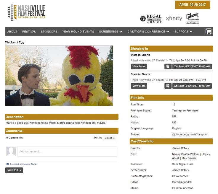 "20 & 21 April 2017: Nashville Film Festival in the ""Star in Shorts"" program - Chicken/Egg selected in Narrative Shorts Competition http://prod1.agileticketing.net/websales/pages/info.aspx?evtinfo=117875~95c7d792-cc78-409e-9556-3d769472d98b&"