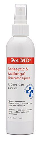 Pet MD - Antiseptic and Antifungal Medicated Spray for Dogs, Cats and Horses with Chlorhexidine, Ketoconazole, Essential Fatty Acids, Aloe and Vitamin E - 8 oz * Want to know more, click on the image.