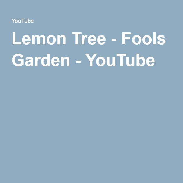 Lemon Tree - Fools Garden - YouTube