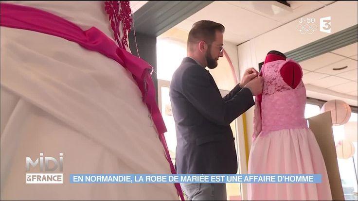 """Revoir en replay et en streaming """"En Normandie, la robe de mariée est une affaire d'homme"""" - Midi en France - France 3"""