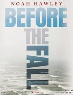 Before the Fall free download by Noah Hawley ISBN: 9781478987598 with BooksBob. Fast and free eBooks download.  The post Before the Fall Free Download appeared first on Booksbob.com.