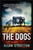 The Dogs by Allan Stratton 2016 WINNER