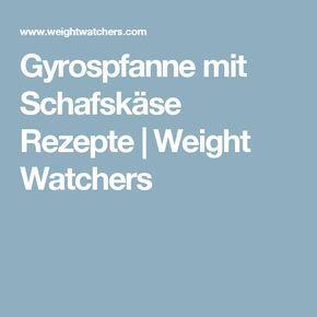 Gyrospfanne mit Schafskäse Rezepte   Weight Watchers