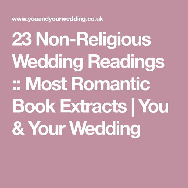 23 Non-Religious Wedding Readings :: Most Romantic Book Extracts | You & Your Wedding