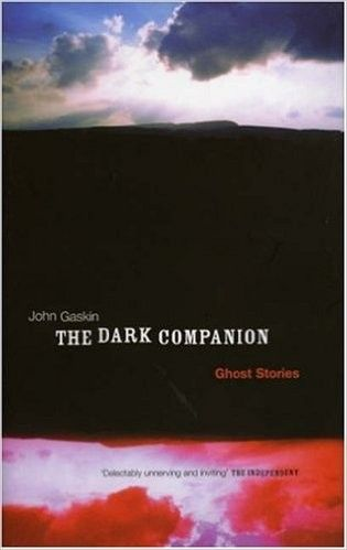 The Dark Companion: Ghost Stories - Mind, Body & Spirit - Books