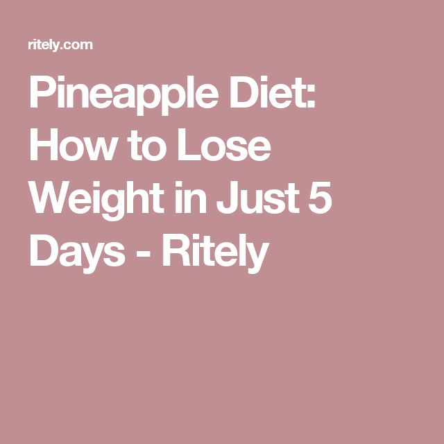 Pineapple Diet: How to Lose Weight in Just 5 Days - Ritely