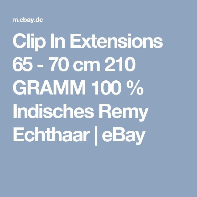 Clip In Extensions 65 - 70 cm      210 GRAMM  100 % Indisches Remy Echthaar  | eBay