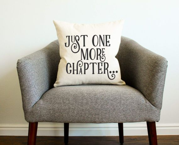 Book Reader's Just One More Chapter Pillow