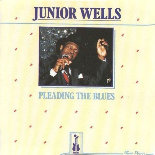Junior Wells - Pleading the Blues (feat. Buddy Guy Orchestra)